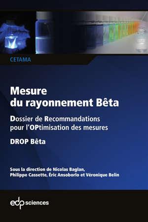 Mesures du rayonnement bêta : dossier de recommandations pour l'optimisation des mesures : Drop bêta