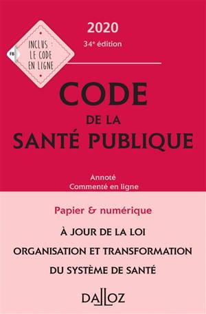 Code de la santé publique 2020 : annoté et commenté en ligne