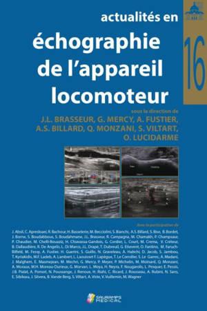 Actualités en échographie de l'appareil locomoteur. Volume 16