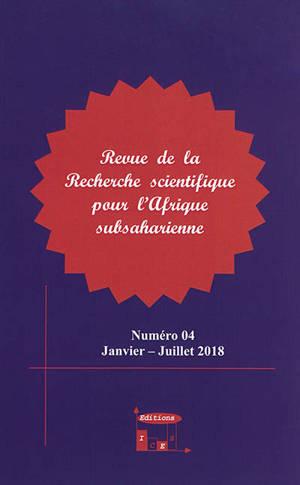 Revue de la recherche scientifique pour l'Afrique subsaharienne. n° 4