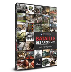 Bataille des Ardennes : les objets parlent
