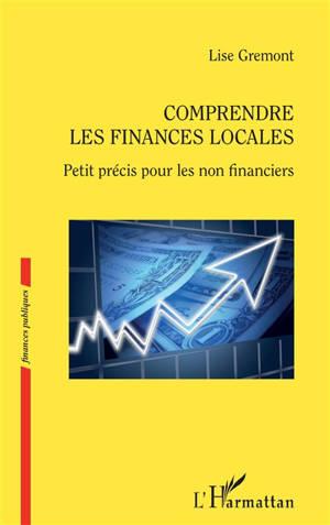 Comprendre les finances locales : petit précis pour les non financiers