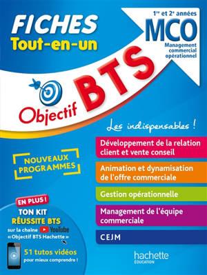 BTS MCO, management commercial opérationnel : 1re et 2e années : fiches tout-en-un, nouveaux programmes