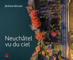 Neuchâtel vu du ciel
