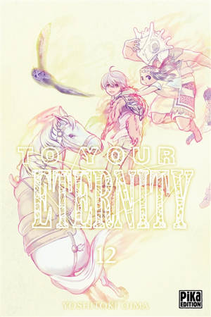 To your eternity. Volume 12