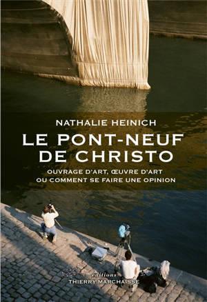 Le Pont-Neuf de Christo : ouvrage d'art, oeuvre d'art ou comment se faire une opinion