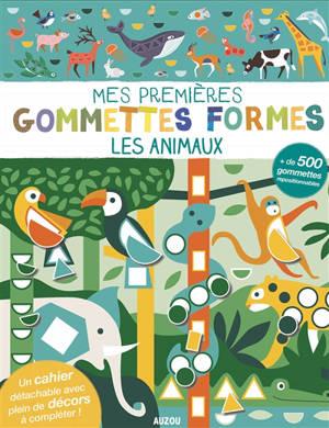 Les animaux : mes premières gommettes formes
