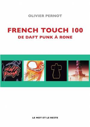 French touch 100 : de Daft punk à Rone