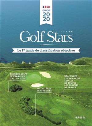 Golf stars : le 1er guide de classification objective
