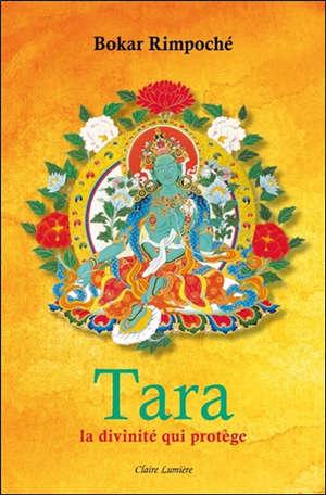 Tara, la divinité qui protège