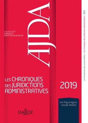 Les chroniques des juridictions administratives 2019 de l'AJDA