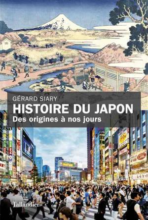 Histoire du Japon : des origines à nos jours