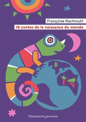 18 contes de la naissance du monde
