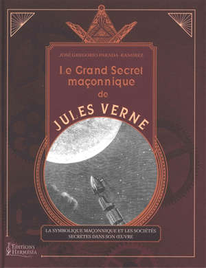 Le grand livre maçonnique de Jules Verne