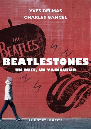 Beatlestones : un duel, un vainqueur