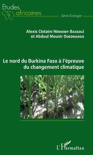 Incidences du changement climatique sur les pratiques agricoles au nord du Burkina Faso