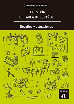 La gestion de la clase de ELE : decisiones y actuaciones