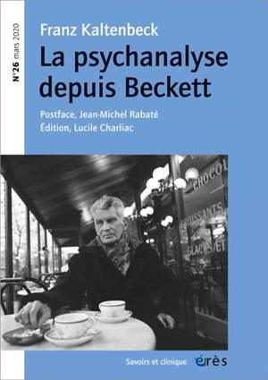 Savoirs et clinique. n° 26, La psychanalyse depuis Beckett