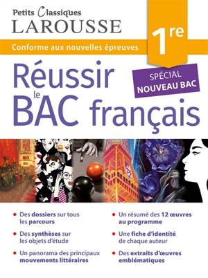 Réussir le bac français, 1re : conforme aux nouvelles épreuves : spécial nouveau bac