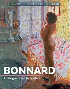 Bonnard : dialogue avec la couleur