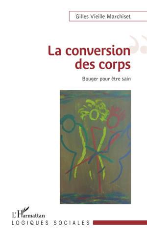 La conversion des corps : bouger pour être sain