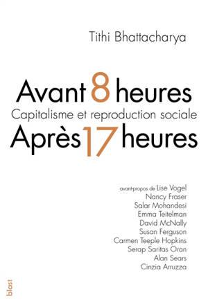 Avant 8 heures, après 17 heures : capitalisme et reproduction sociale