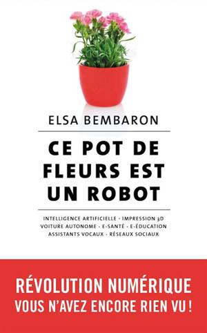 Ce pot de fleurs est un robot : révolution numérique : vous n'avez encore rien vu !