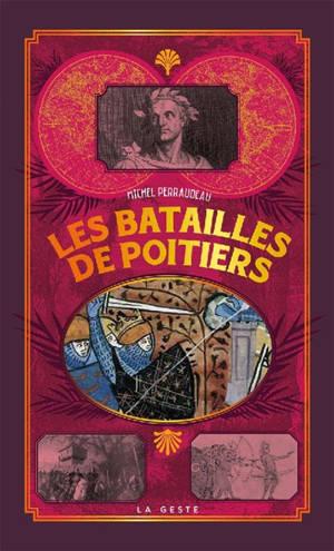 Les batailles de Poitiers