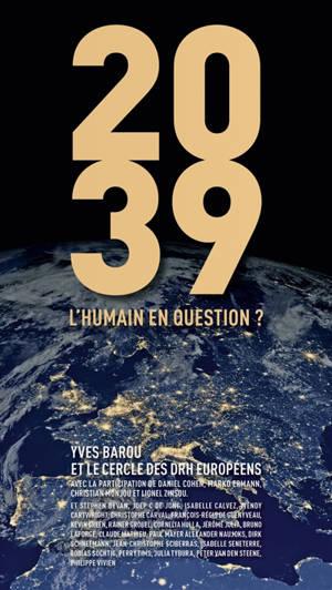 2039 : l'humain en question ?