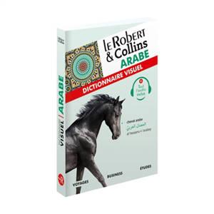 Le Robert & Collins arabe : dictionnaire visuel : voyages, business, études