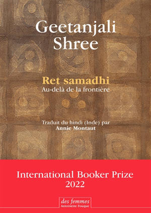 Ret samadhi : au-delà de la frontière