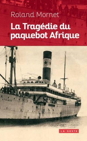La tragédie du paquebot Afrique