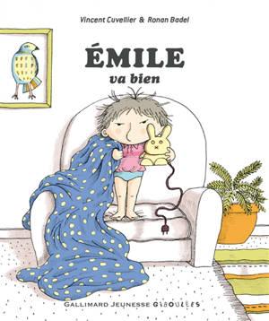 Emile, Emile va bien
