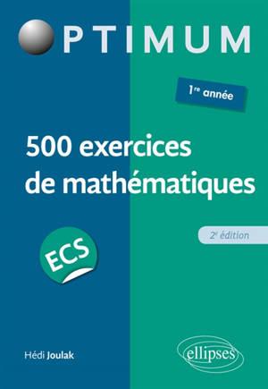 500 exercices de mathématiques, ECS 1re année