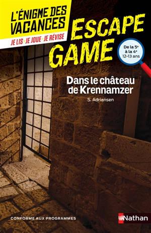 Dans le château de Krennamzer : de la 5e à la 4e, 13-14 ans : conforme aux programmes