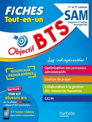 BTS SAM support à l'action managériale, 1re et 2e années : fiches tout-en-un : nouveaux programmes
