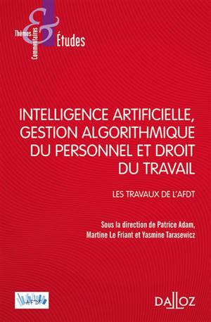 Intelligence artificielle, gestion algorithmique du personnel et droit du travail : les travaux de l'AFDT