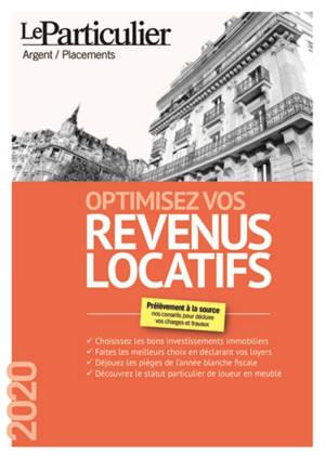 Optimisez vos revenus locatifs : prélèvement à la source, nos conseils pour déduire vos charges et travaux