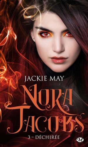 Nora Jacobs. Volume 3, Déchirée