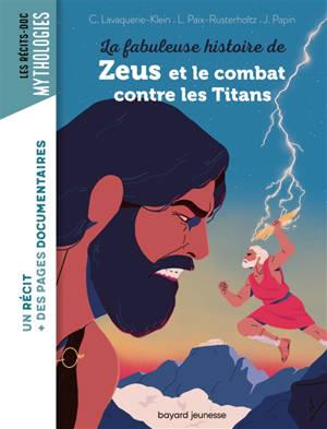 La fabuleuse histoire de Zeus et le combat contre les Titans