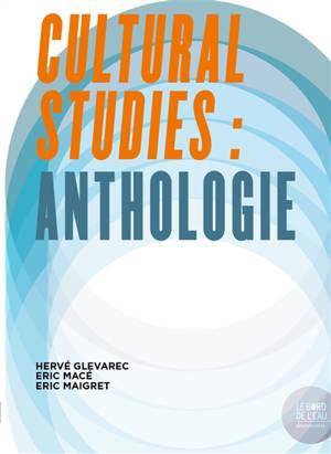 Cultural studies : anthologie