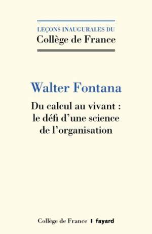 Du calcul au vivant : le défi d'une science de l'organisation