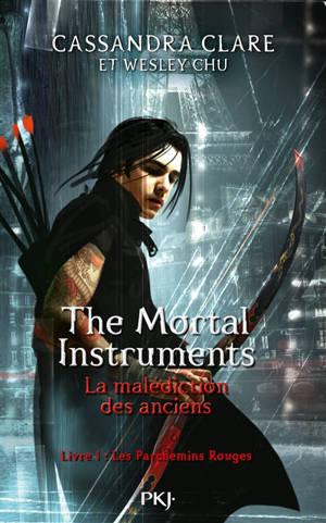 The mortal instruments : la malédiction des anciens. Volume 1, Les parchemins rouges