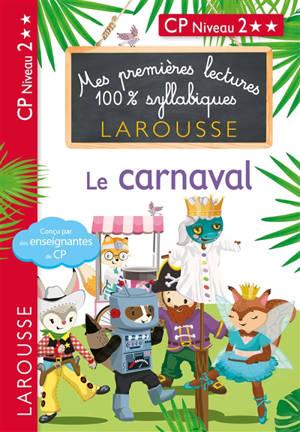 Le carnaval : CP niveau 2