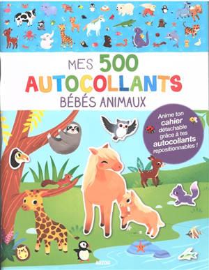 Bébés animaux : mes 500 autocollants