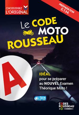 Le code moto Rousseau : préparation ETM