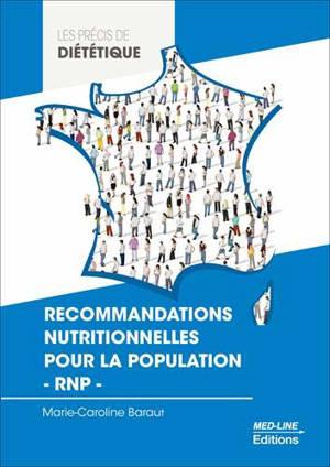 Recommandations nutritionnelles pour la population : RNP