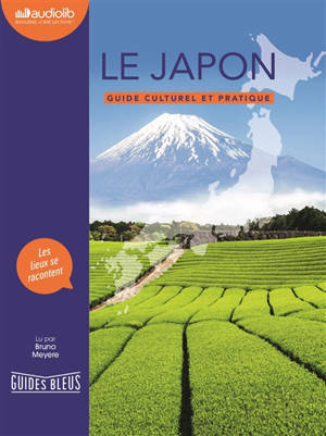 Le Japon : guide culturel et pratique