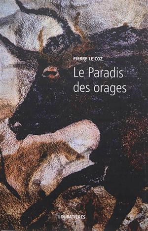 L'Europe et la profondeur. Volume 13, Le paradis des orages