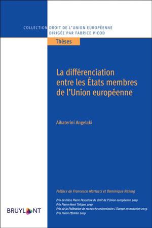 La différenciation entre les Etats membres de l'Union européenne